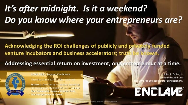 Copyright © 2017-2019 ENCLAVE for Entrepreneurs Foundation Inc. | All Rights Reserved Worldwide John R. Dallas, Jr. Co-Fou...