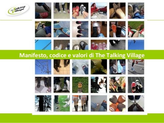 Manifesto, codice e valori di The Talking Village