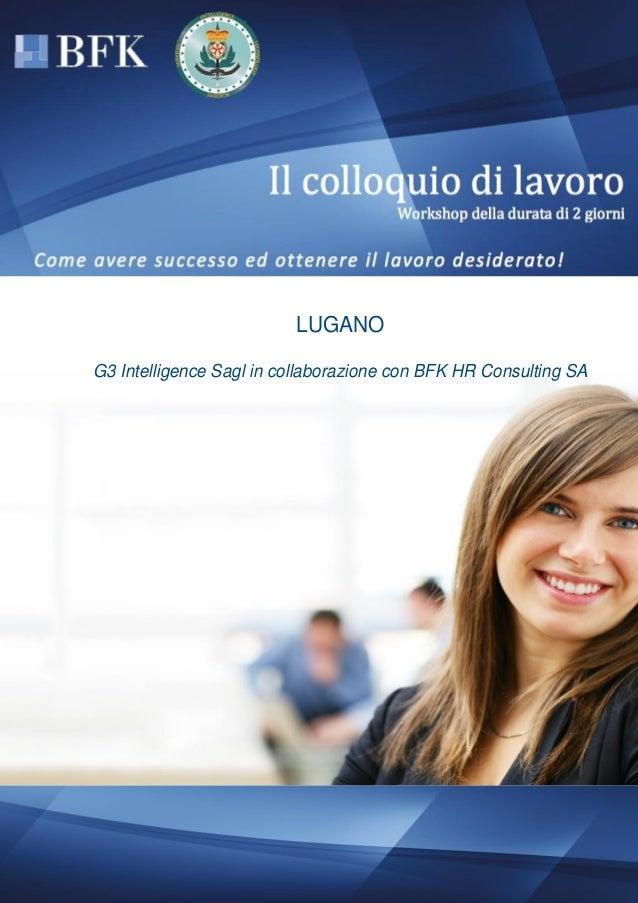 LUGANO G3 Intelligence Sagl in collaborazione con BFK HR Consulting SA