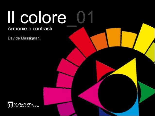 Il colore_01Armonie e contrasti Davide Massignani