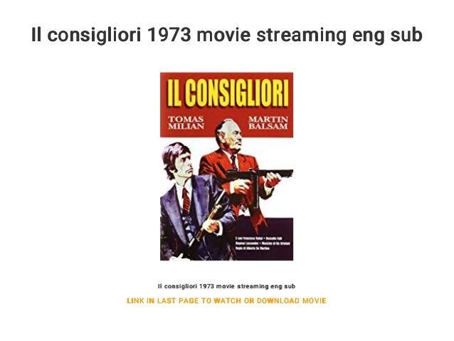 Il consigliori 1973 movie streaming eng sub