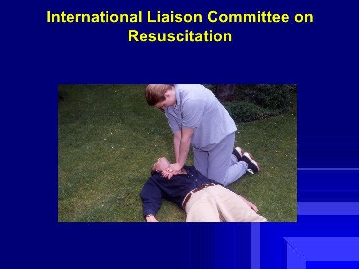 International Liaison Committee on Resuscitation