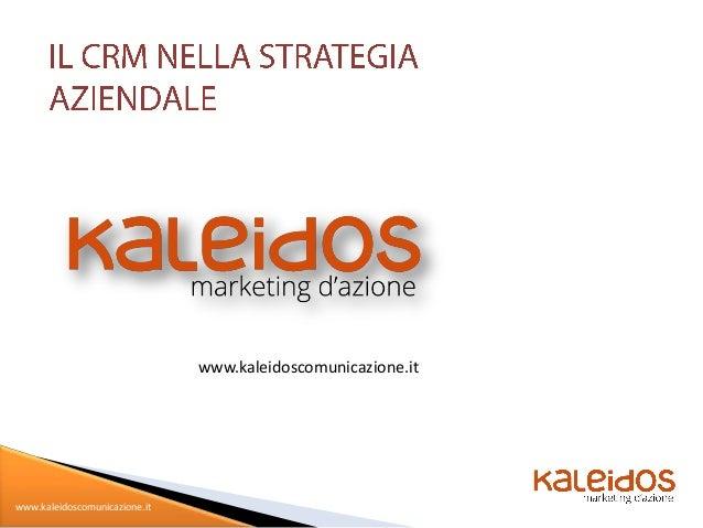 www.kaleidoscomunicazione.itwww.kaleidoscomunicazione.it