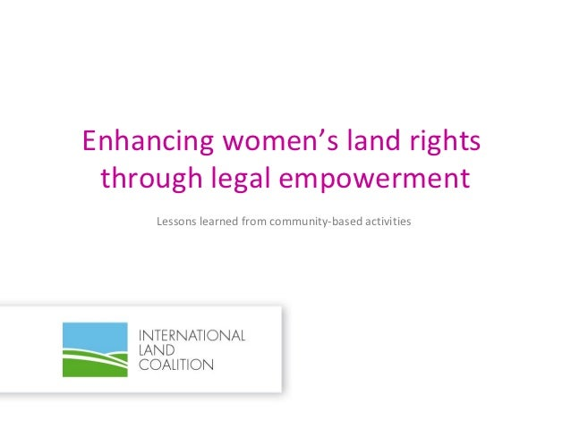 Enhancing women's land rights through legal empowerment     Lessons learned from community-based activities