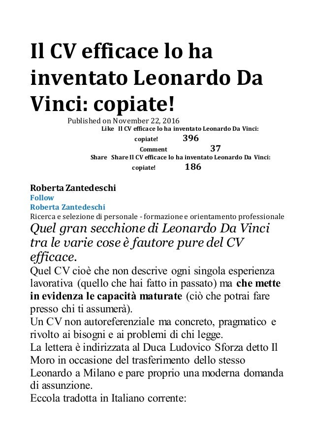 Il CV efficace lo ha inventato Leonardo Da Vinci: copiate! Published on November 22, 2016   Like Il CV efficace lo ha i...