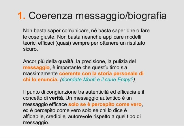Proforma / Un blog aziendale: perché? 1. Coerenza messaggio/biografia Non basta saper comunicare, né basta saper dire o fa...