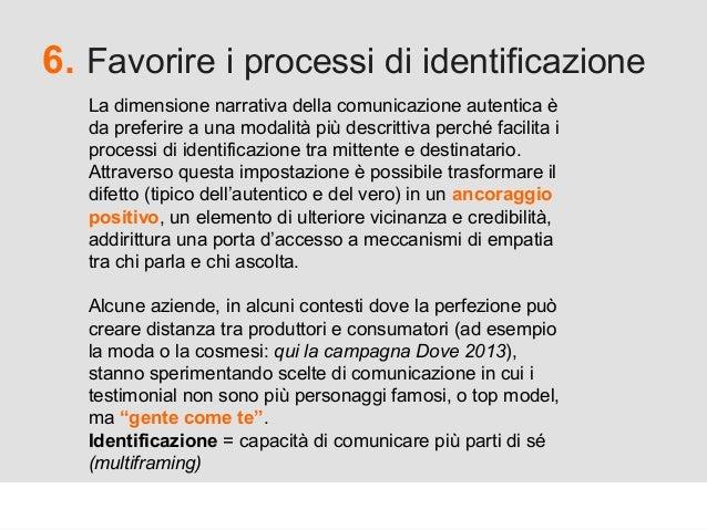 Proforma / Un blog aziendale: perché? 6. Favorire i processi di identificazione La dimensione narrativa della comunicazion...