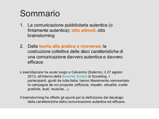 Proforma / Un blog aziendale: perché? Sommario 1. La comunicazione pubblicitaria autentica (o fintamente autentica): otto ...