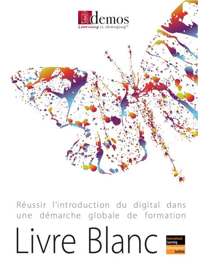 Réussir l'introduction du digital dans  une démarche globale de formation  Livre Blanc