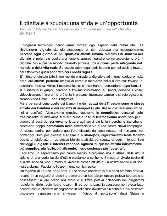 """Il digitale a scuola: una sfida e un'opportunità Testo dell' intervento di G.Corsaro presso la """"3 giorni per la Scuola"""" - ..."""