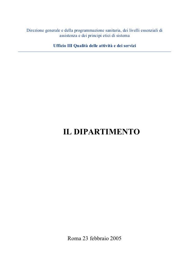 Direzione generale e della programmazione sanitaria, dei livelli essenziali di                  assistenza e dei principi ...