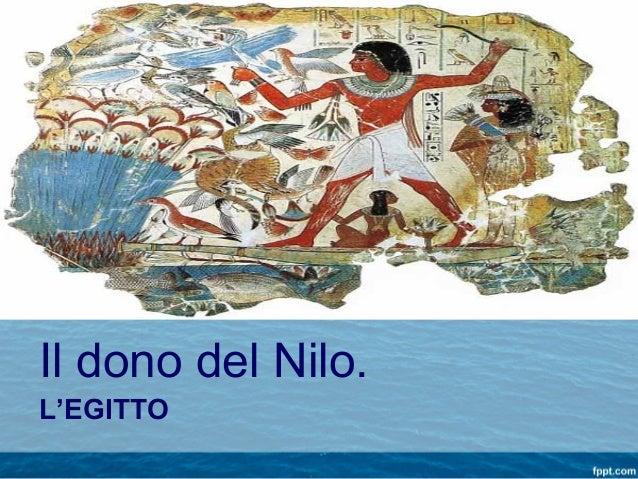 Il dono del Nilo. L'EGITTO