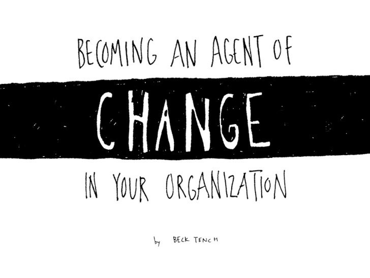 Becoming an Agent of Change in Your Organization