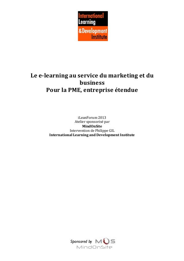 Sponsored by 	    	    	    	    	    	    Le	   e-­‐learning	   au	   service	   du	   marketi...