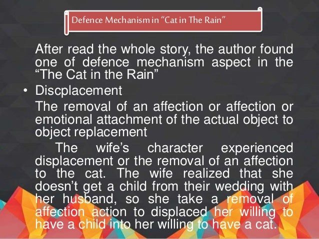 "ernest hemingway cat in the rain character analysis Psychoanalysis reading of ernest hemingway's cat in the rain"" ernest hemingway""s ""cat in in the rain to get the cat might."