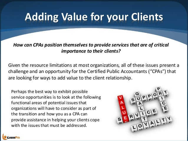 Adding Value for your Clients Given the resource limitations at most organizations, all of these issues present a challeng...