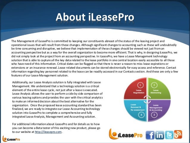About iLeasePro The Management of iLeasePro is committed to keeping our constituents abreast of the status of the leasing ...