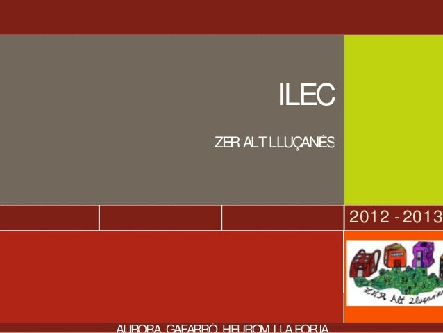 2012 - 2013 ILEC ZERALTLLUÇANÈS