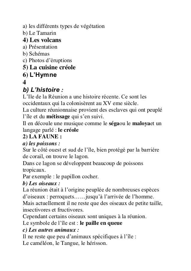 a) les différents types de végétation b) Le Tamarin  4) Les volcans a) Présentation b) Schémas c) Photos d'éruptions  5) L...