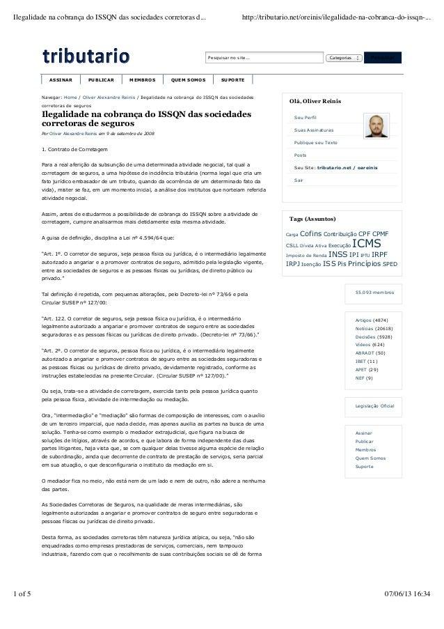 Ilegalidade na cobrança do ISSQN das sociedades corretoras d...  http://tributario.net/oreinis/ilegalidade-na-cobranca-do-...