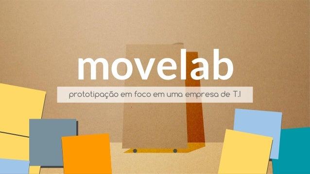 movelabprototipação em foco em uma empresa de T.I
