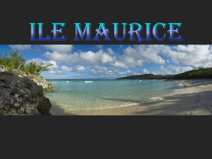 Ile MAURICE<br />