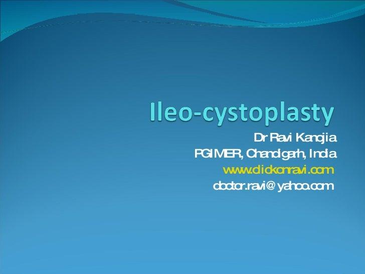 Dr Ravi Kanojia PGIMER, Chandigarh, India www.clickonravi.com   doctor.ravi@yahoo.com