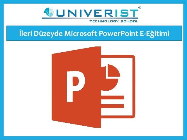 İleri Düzeyde Microsoft PowerPoint E-Eğitimi