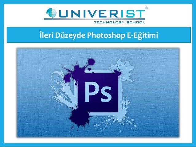 İleri Düzeyde Photoshop E-Eğitimi