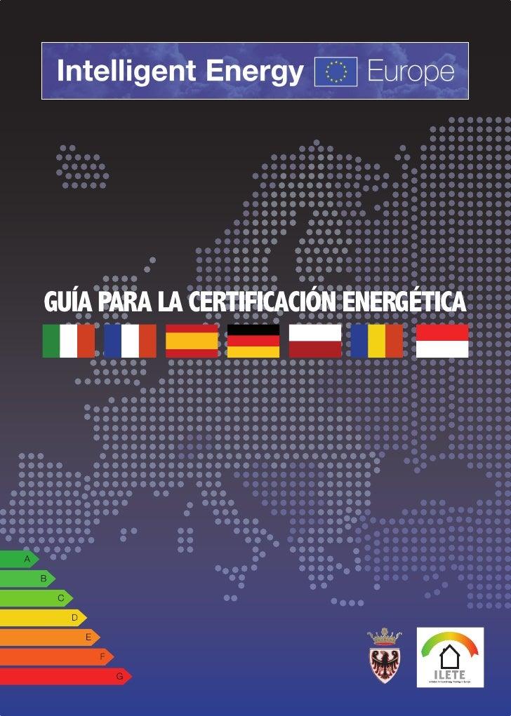 GUÍA PARA LA CERTIFICACIÓN ENERGÉTICA