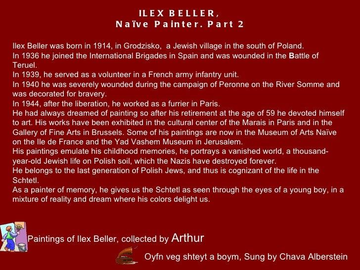 Oyfn veg shteyt a boym, Sung by Chava Alberstein Ilex Beller was born in 1914, inGrodzisko, a Jewish village in the sout...