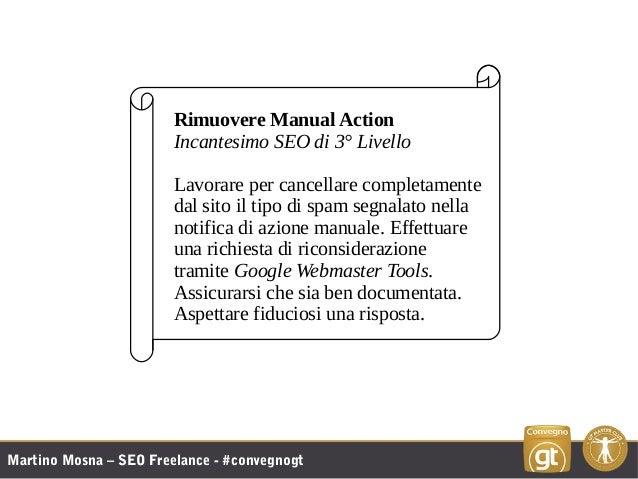 Martino Mosna – SEO Freelance - #convegnogt Rimuovere Manual Action Incantesimo SEO di 3° Livello Lavorare per cancellare ...