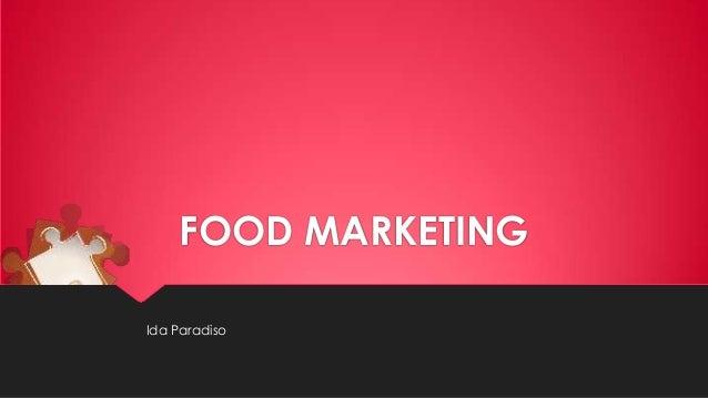 FOOD MARKETING Ida Paradiso