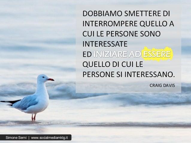 CRAIG DAVIS Simone Serni   www.socialmediamktg.it
