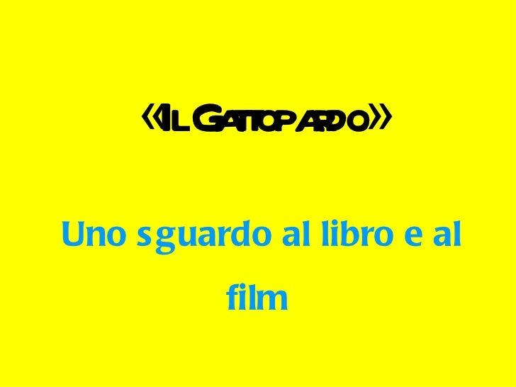 « Il Gattopardo »   Uno sguardo al libro e al film