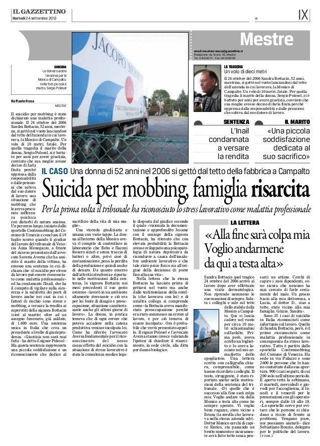 Martedì 24 settembre 2013  IX  VE  Mestre email: mestrecronaca@gazzettino.it Redazione via Torino 110, Mestre Tel. 041.665...