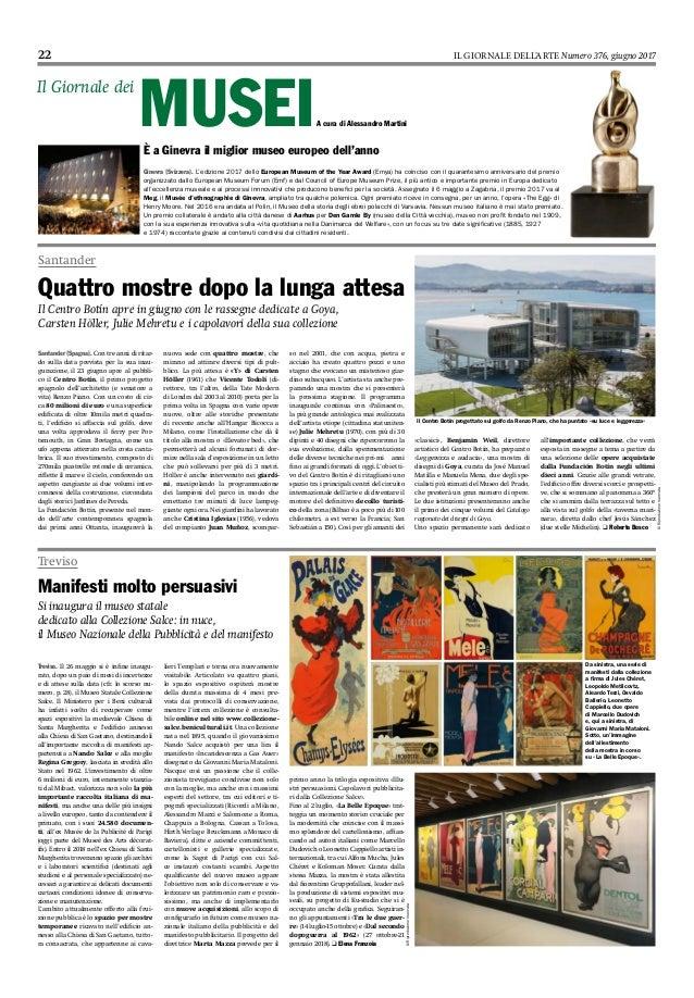 22 IL GIORNALE DELL'ARTE Numero 376, giugno 2017 A cura di Alessandro Martini È a Ginevra il miglior museo europeo dell'an...