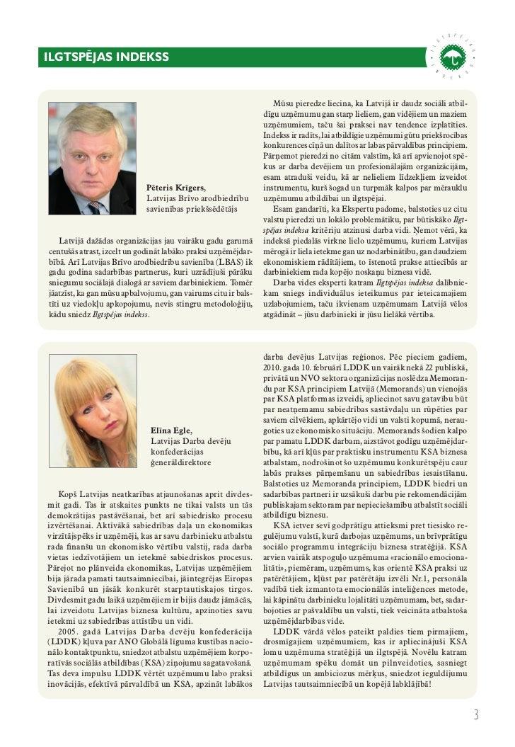 metodoloģijakas ir ilgtspējas indekss?   Pirmo reizi Latvijā izveidotais Ilgt-spējas indekss ir sistemātisks vadības rīksu...