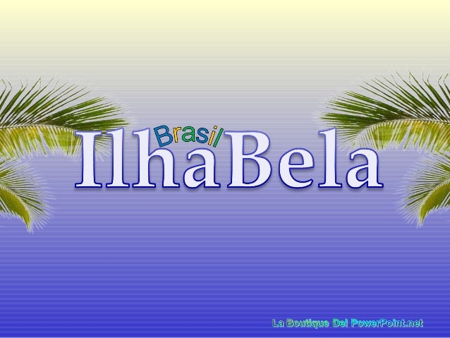 A Estância Balneária de IlhaBela, ou simplesmente IlhaBela, é um dos poucosmunicípio–arquipélagomarinhobrasileiroe est...