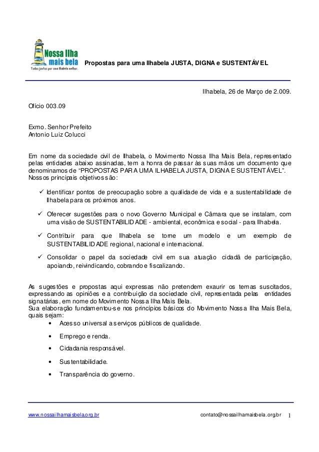 Propostas para uma Ilhabela JUSTA, DIGNA e SUSTENTÁVEL www.nossailhamaisbela.org.br contato@nossailhamaisbela.org.br 1 Ilh...