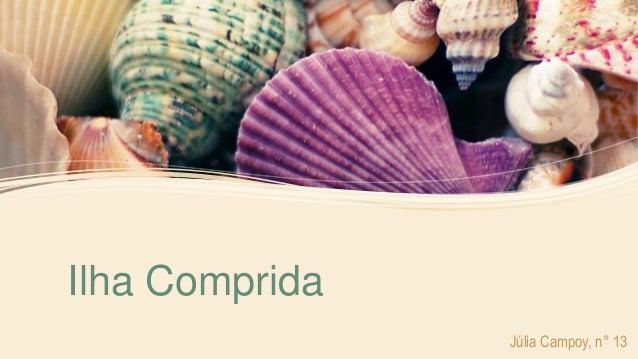 Ilha Comprida Júlia Campoy, n° 13