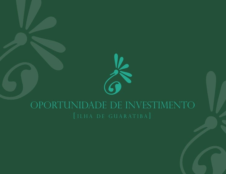 h≠                 h                   ≠                                         hOportunidade de Investimento       [ ilh...