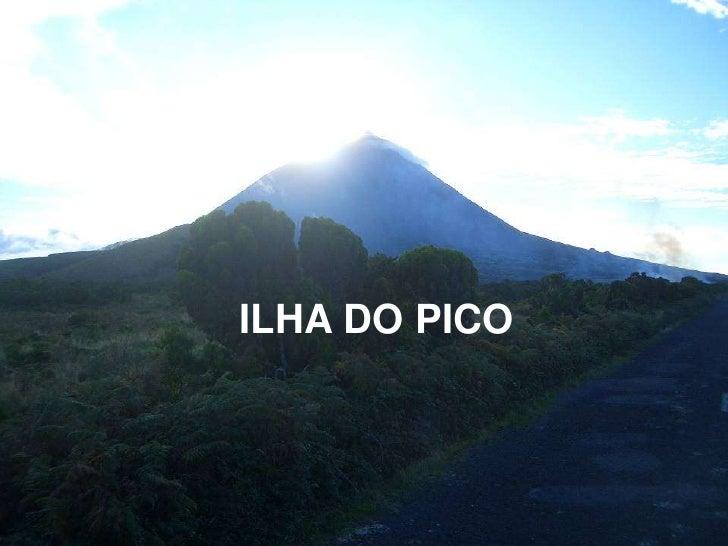 ILHA DO PICO<br />