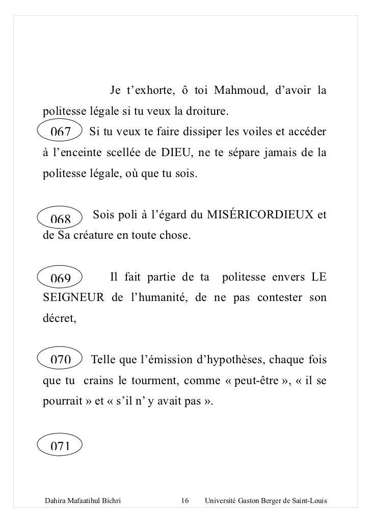 Je t'exhorte, ô toi Mahmoud, d'avoir lapolitesse légale si tu veux la droiture. 067          Si tu veux te faire dissiper ...
