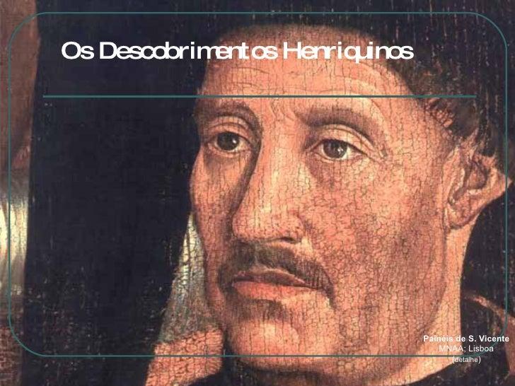 Os Descobrimentos Henriquinos Painéis de S. Vicente MNAA; Lisboa ( detalhe )
