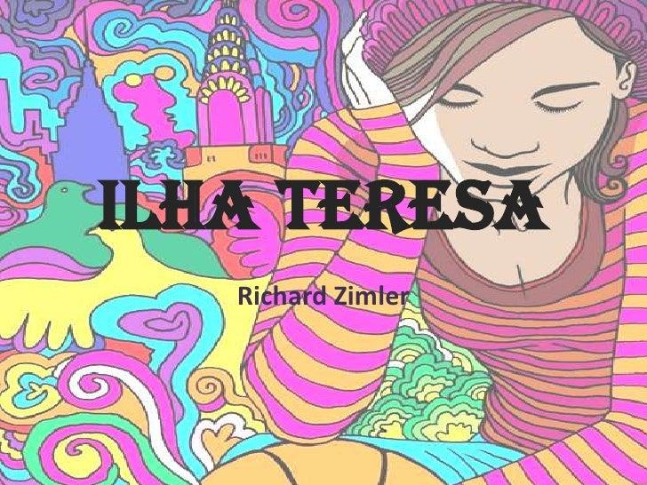 Ilha Teresa   Richard Zimler