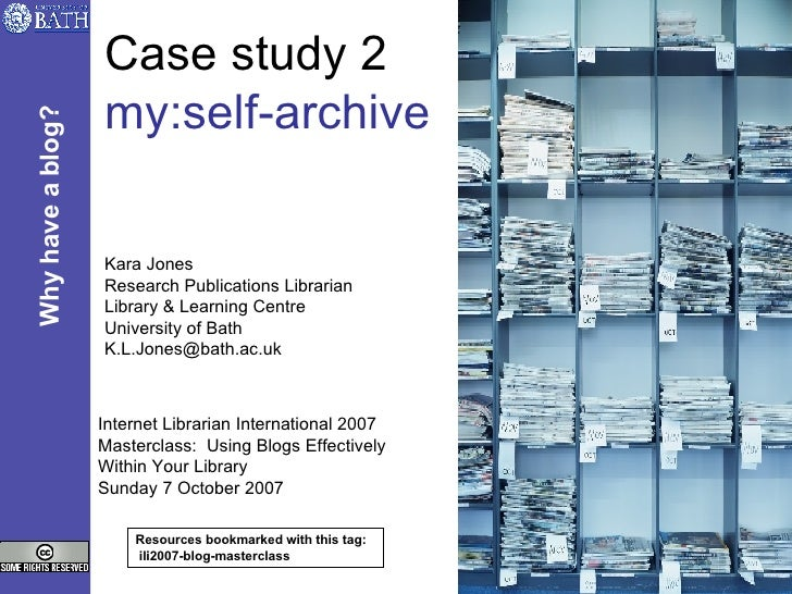 Case study 2 my:self-archive Kara Jones Research Publications Librarian Library & Learning Centre University of Bath [emai...