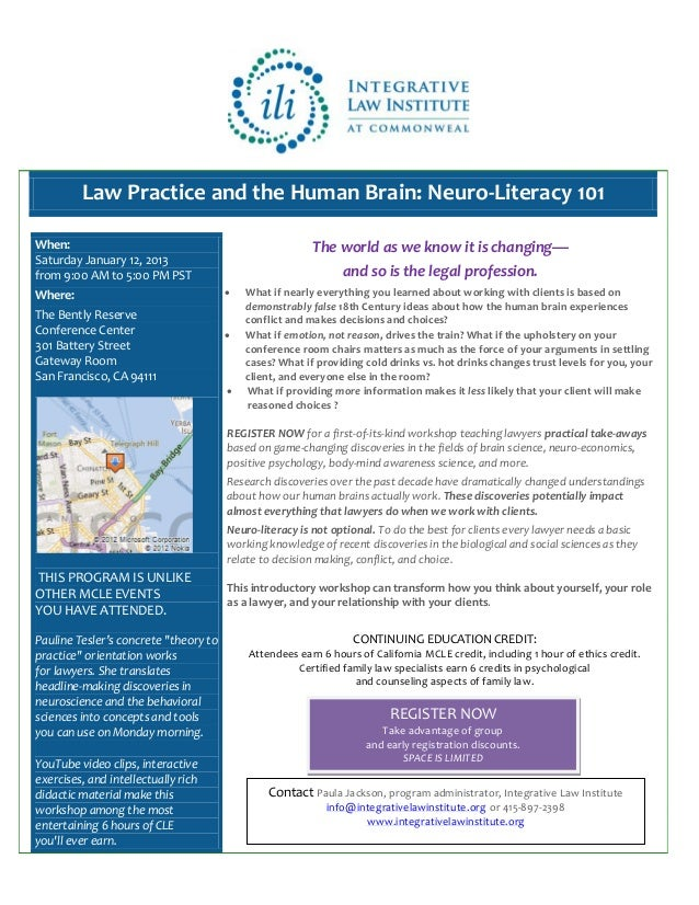 Law Practice and the Human Brain: Neuro-Literacy 101When:                                                    The world as ...