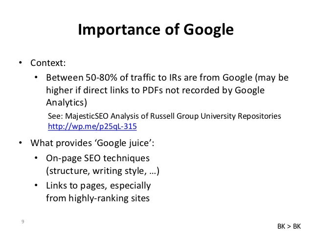 Importance of Google• Context:   • Between 50-80% of traffic to IRs are from Google (may be     higher if direct links to ...