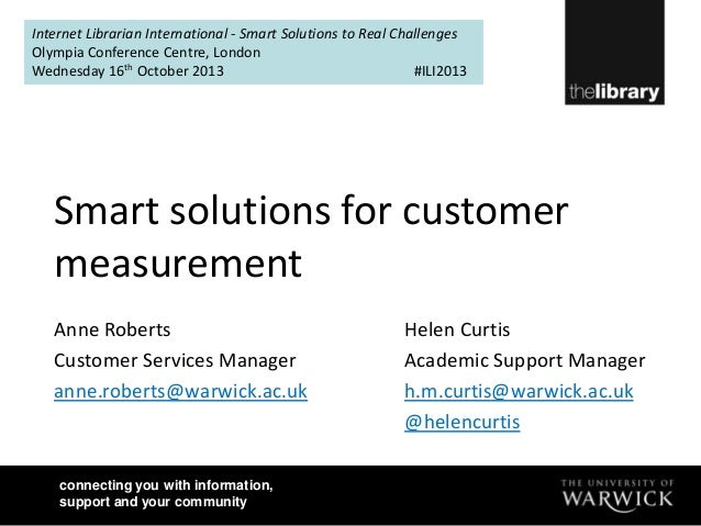Internet Librarian International - Smart Solutions to Real Challenges Olympia Conference Centre, London Wednesday 16th Oct...